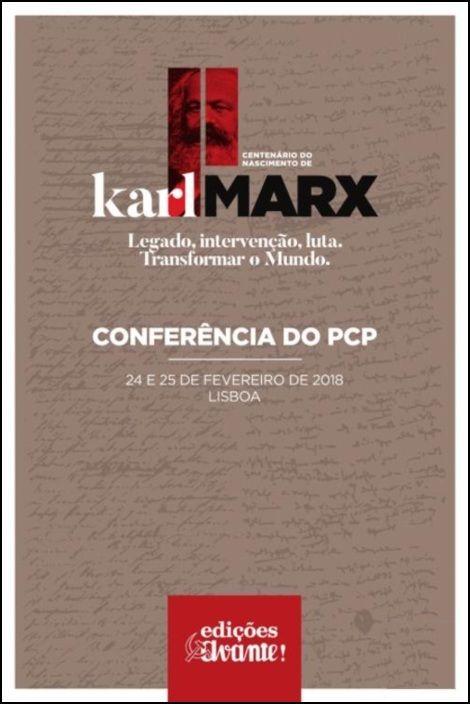 Conferência do PCP - II Centenário do Nascimento do Karl Marx