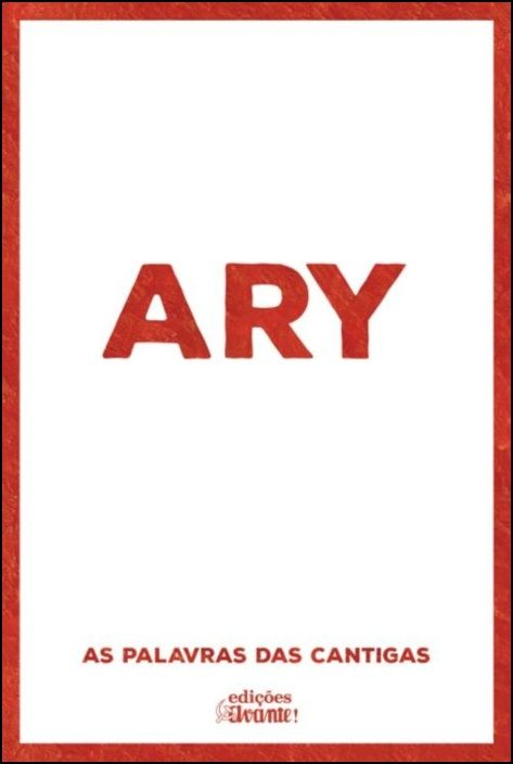 Ary - As Palavras das Cantigas