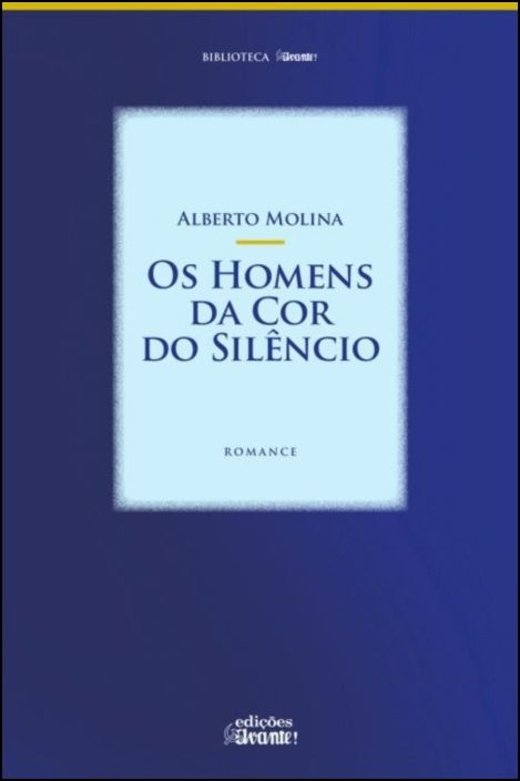 Os Homens da Cor do Silêncio