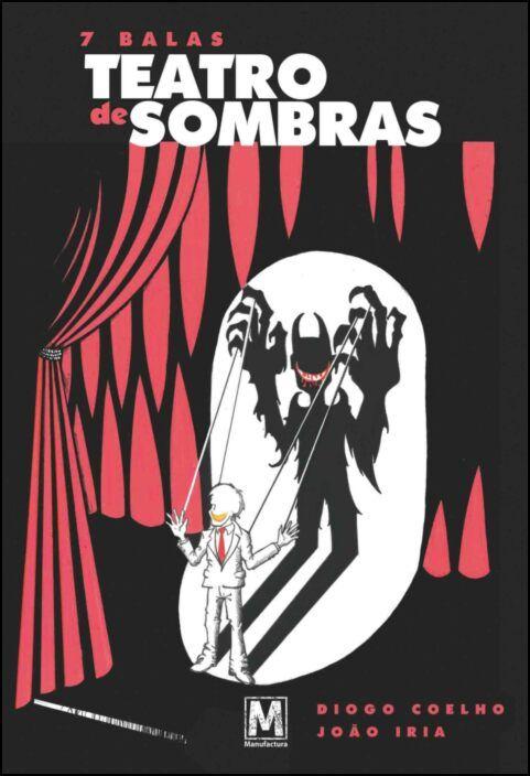 7 Balas - Teatro de Sombras