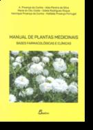 Manual de Plantas Medicinais: Bases Farmacológicas e Clínicas