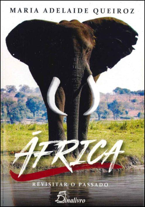 África: Revisitar o Passado
