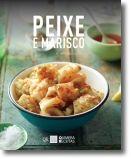 Peixe e Marisco - 30 Deliciosas Receitas