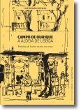 Campo de Ourique - A Aldeia de Lisboa