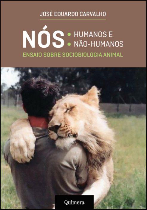 Nós: Humanos e Não Humanos