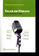 Falar em Público - Arte e Técnica da Oratória