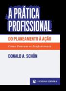 A Prática Profissional do Planeamento à Ação
