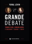 O Grande Debate: Thomas Paine, Edmund Burke e o nascimento da Esquerda e da Direita