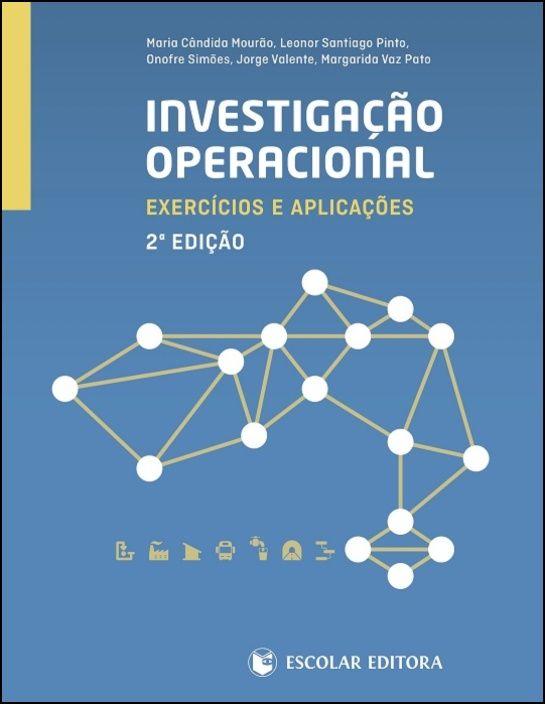 Investigação Operacional - Exercícios e Aplicações
