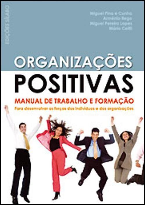 Organizações Positivas - Manual de Trabalho e Formação