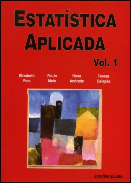 Exercicios de Estatistica Aplicada Vol. 1