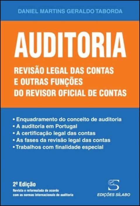 Auditoria - Revisão legal das contas e outras funções do revisor oficial de cont