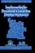 Implementação Provincial e Local dos Direitos Humanos