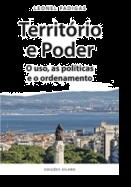 Território e Poder - O Uso, as Políticas e o Ordenamento