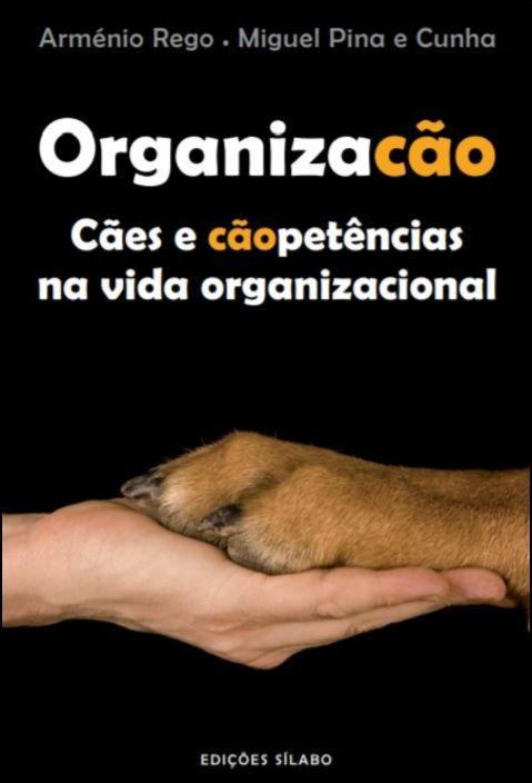 Organização - Cães e Cãopetências na Vida Organizacional