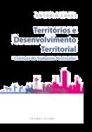 Territórios e Desenvolvimento Territorial - Crónicas do Sudoeste Peninsular