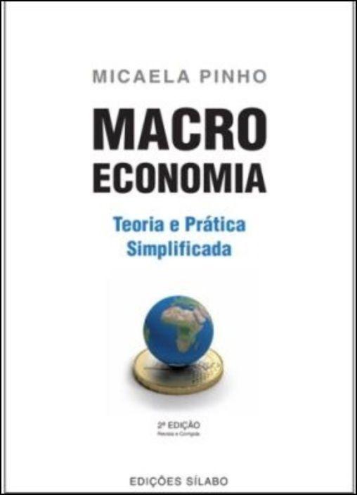 Macroeconomia - Teoria e Prática Simplificada