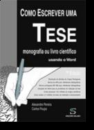 Como Escrever Uma Tese, Monografia ou Livro Científico Usando o Word