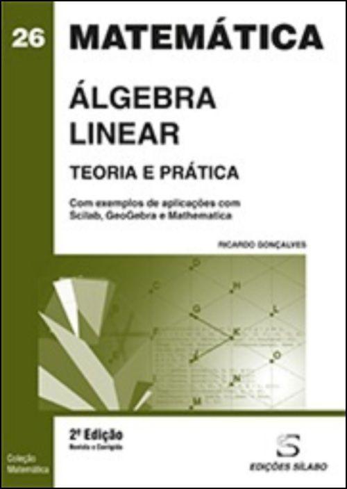 Álgebra Linear - Teoria e Prática
