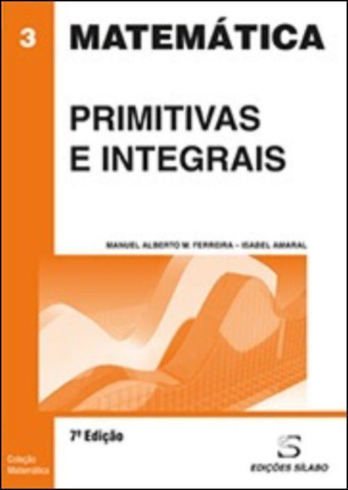 Primitivas e Integrais