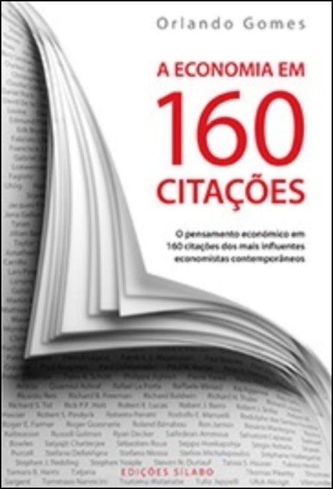 A Economia em 160 Citações