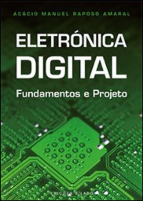 Eletrónica Digital - Fundamentos e Projeto