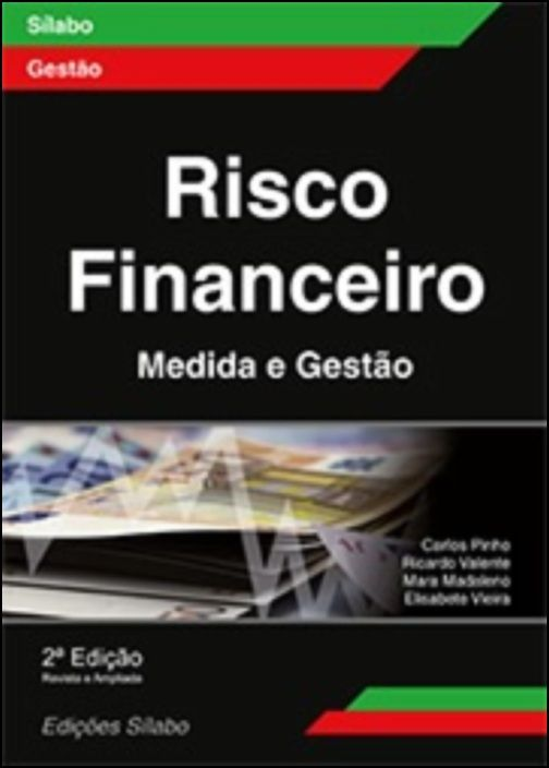 Risco Financeiro - Medida e Gestão