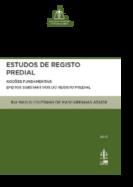 Estudos de Registo Predial - Noções Fundamentais - Efeitos Substantivos do Registo Predial