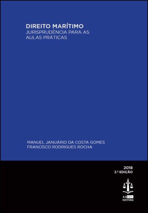 Direito Marítimo - Jurisprudência para as Aulas Práticas