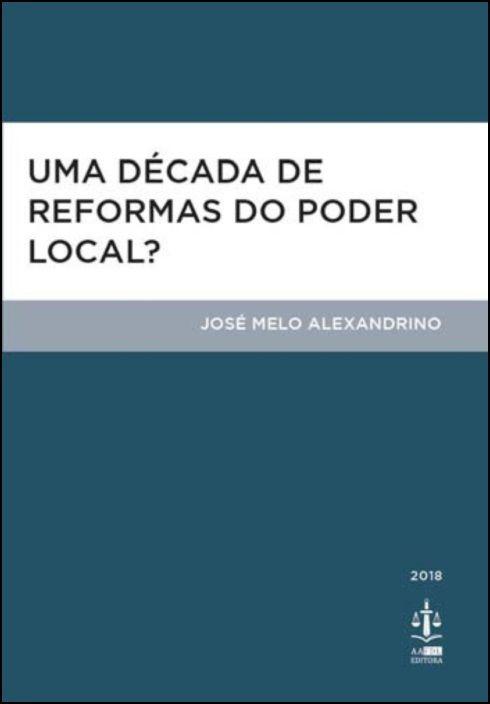 Uma Década de Reformas do Poder Local?