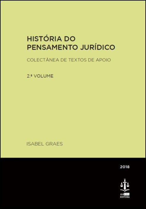 História do Pensamento Jurídico - Colectânea de Textos de Apoio - 2.º Volume