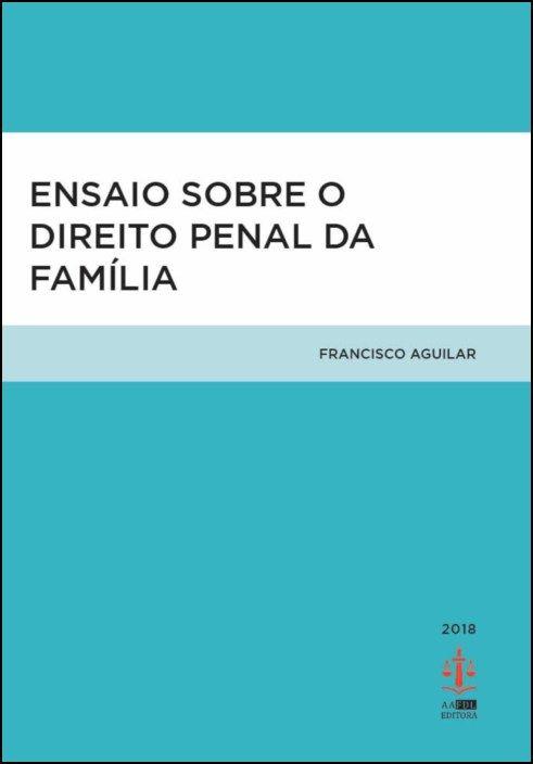 Ensaio sobre o Direito Penal da Família