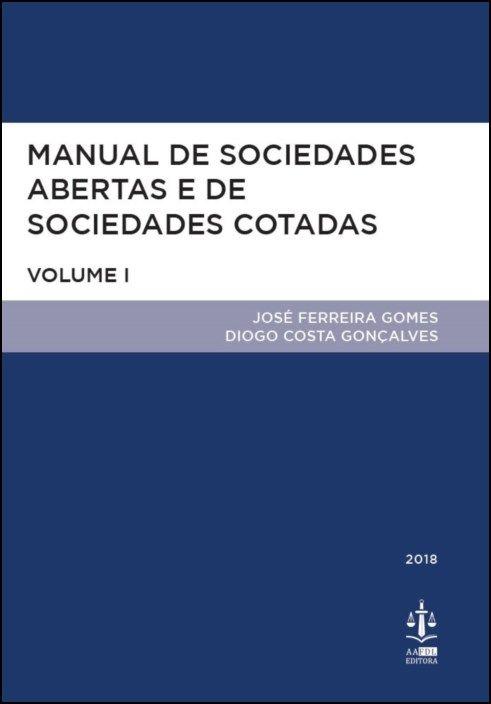 Manual de Sociedades Abertas e de Sociedades Cotadas - Volume I