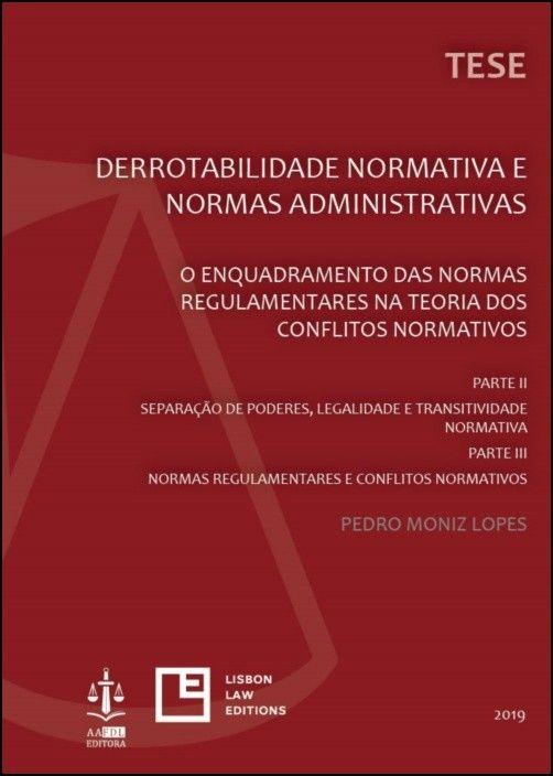 Derrotabilidade Normativa e Normas Administrativas - Parte II