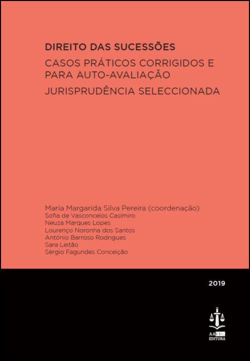 Direito das Sucessões - Casos Práticos Corrigidos e para Auto-Avaliação