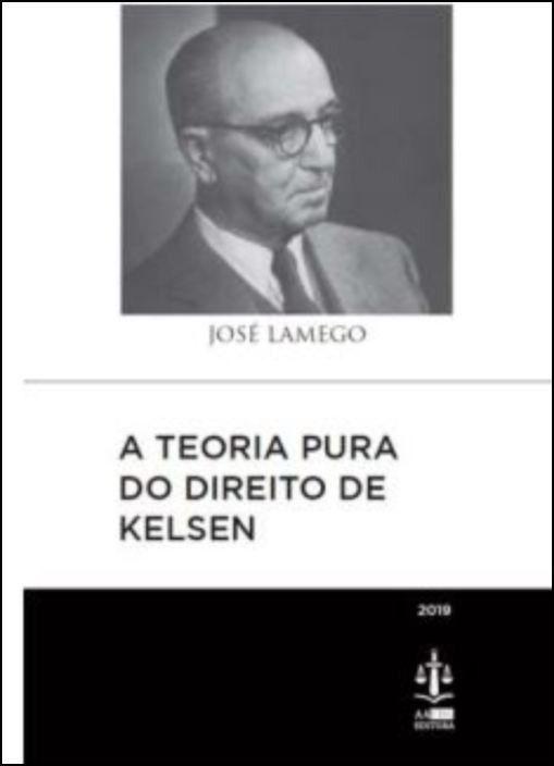 A Teoria Pura do Direito de Kelsen