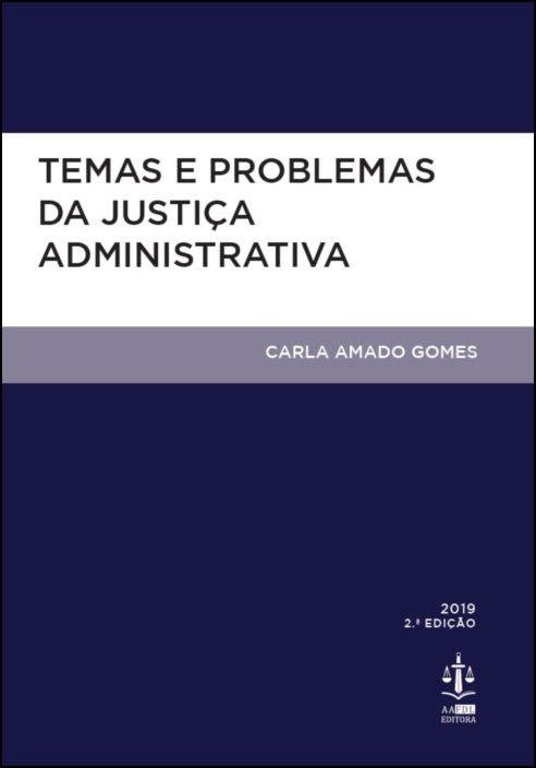 Temas e Problemas da Justiça Administrativa
