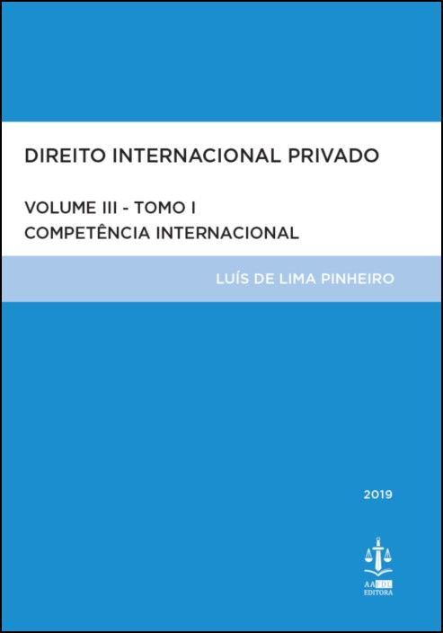 Direito Internacional Privado Volume III Tomo I