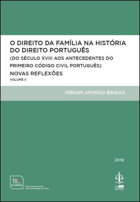 O Direito da Família na História do Direito Português Volume II