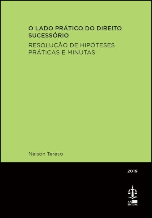 O Lado Prático do Direito Sucessório - Resolução de Hipóteses Práticas e Minutas