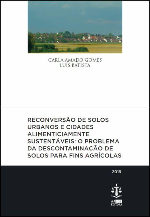 Reconversão de Solos Urbanos e Cidades Alimenticiamente Sustentáveis