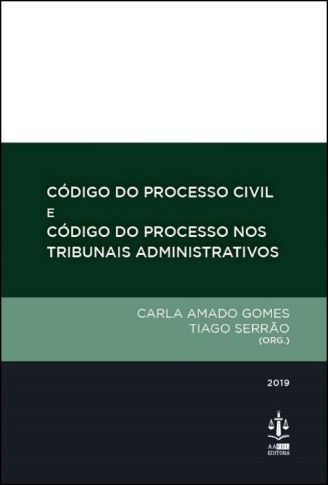 Código de Processo Civil e Código do Processo nos Tribunais Administrativos