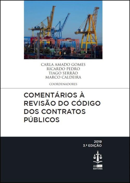 Comentários à Revisão do Código dos Contratos Públicos