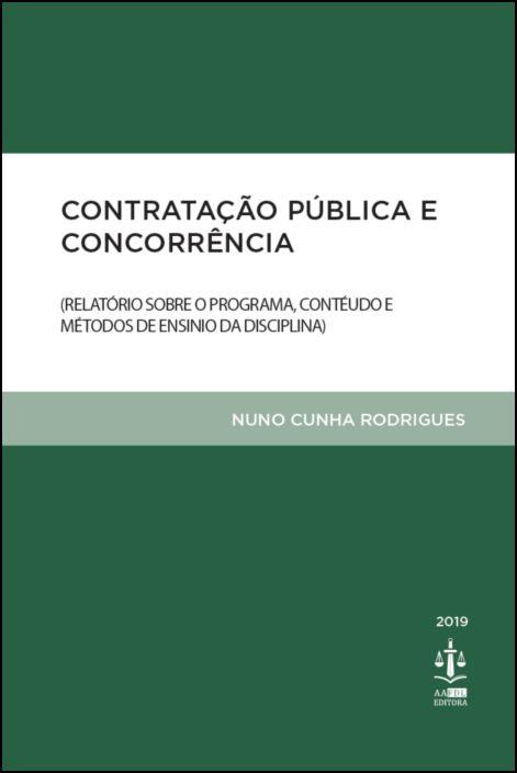 Contratação Pública e Concorrência- Relatório sobre o Programa, Contéudo e Métodos de Ensino