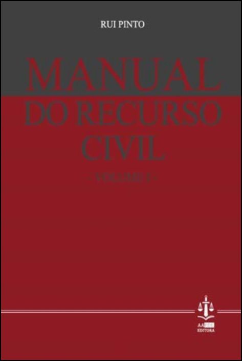 Manual do Recurso Civil - Volume I