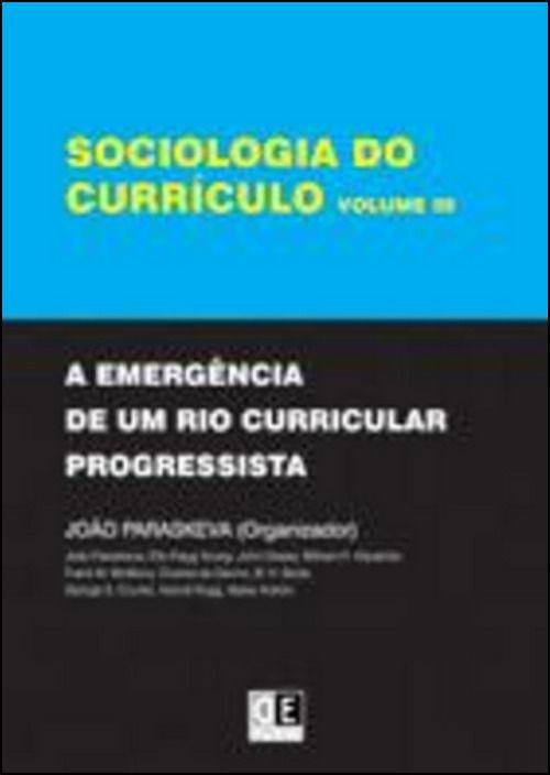 Sociologia do Currículo - Vol. III