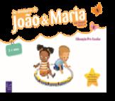 As Aventuras de João e Maria 4 - 5 Anos