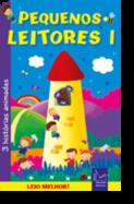 Pequenos Leitores 1 - Histórias Animadas