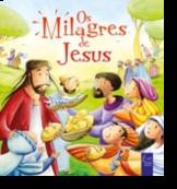 As Minhas Histórias da Bíblia - Os Milagres de Jesus