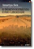 O Desenvolvimento como Liberdade